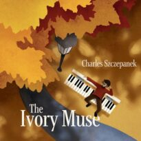 Charles Szczepanek The Ivory Muse