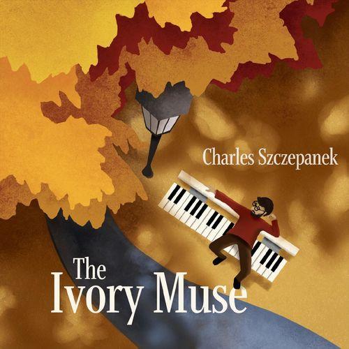 Charles Szczepanek The Ivory Muse