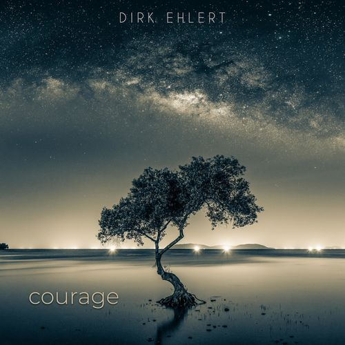 Dirk Ehlert Courage
