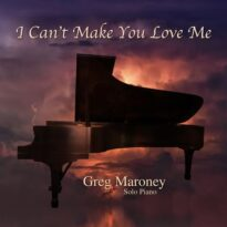 Greg Maroney I Can't Make You Love Me