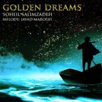 Soheil Salimzadeh Golden Dreams