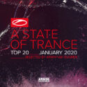 A State Of Trance Top 20 - January 2020 (Selected by Armin van Buuren)
