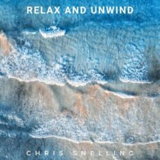 Chris Snelling Relax and Unwind