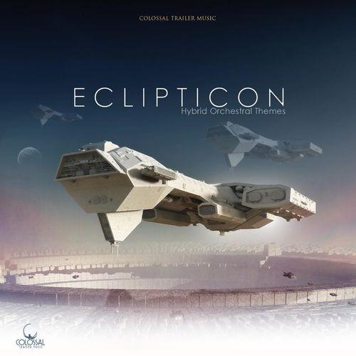 Colossal Trailer Music Eclipticon