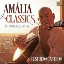Custódio Castelo Amália Classics on Portuguese Guitar