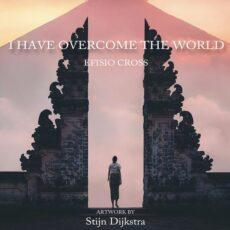 Efisio Cross I Have Overcome the World