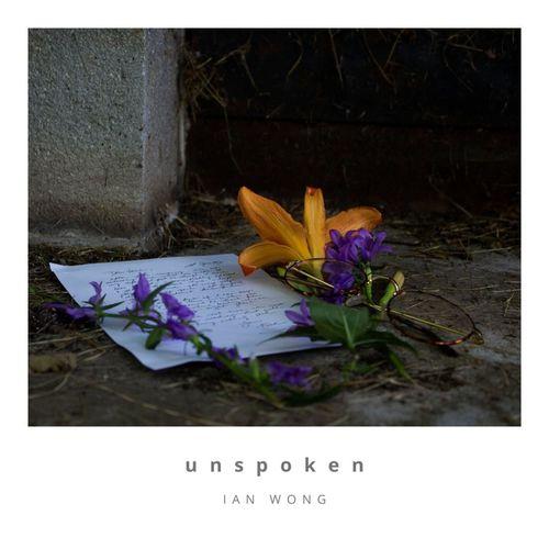 Ian Wong Unspoken