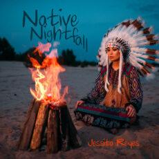 Jessita Reyes Native Nightfall