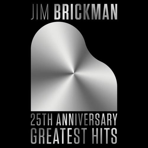 Jim Brickman 25th Anniversary