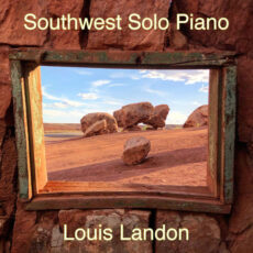 Louis Landon Southwest Solo Piano