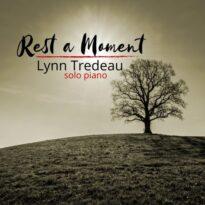 Lynn Tredeau Rest a Moment