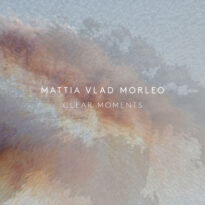 Mattia Vlad Morleo Clear Moments