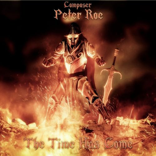 Peter Roe The Time Has Come