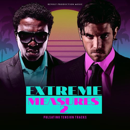 Revolt Production Music Extreme Measures 2