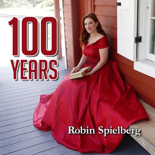 Robin Spielberg 100 Years
