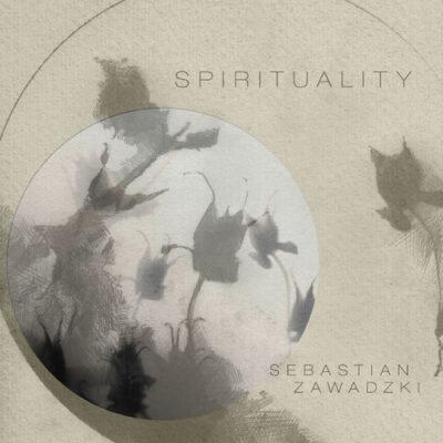 Sebastian Zawadzki Spirituality