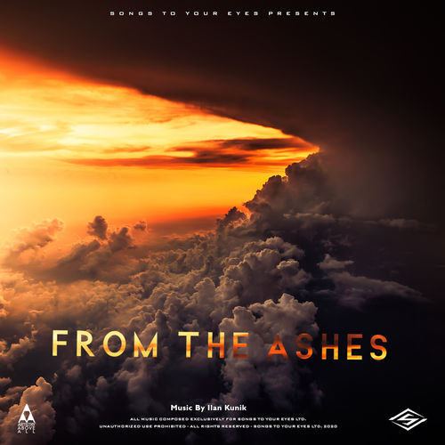Songs To Your Eyes From The Ashes (Hybrid Orchestral Trailer Cues)