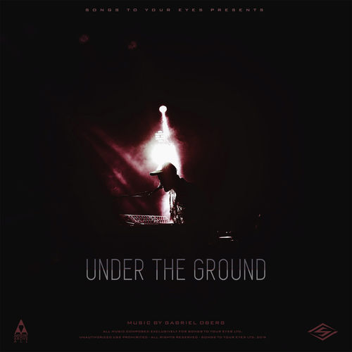 Songs To Your Eyes Under The Ground