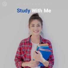 Study With Me (Playlist By MELOVAZ.NET)