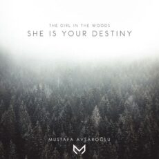 The Girl in the Woods, She Is Your Destiny