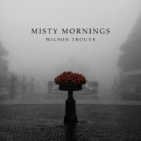 Wilson Trouvé Misty Mornings