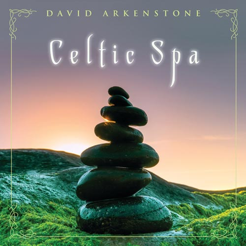 David Arkenstone Celtic Spa