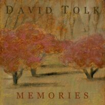 David Tolk Memories