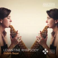 Didem Başar Levantine Rhapsody