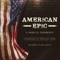 Dwayne Ford - American Epic
