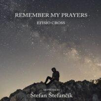 Efisio Cross Remember My Prayers