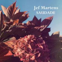 Jef Martens Saudade