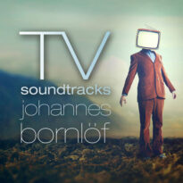 Johannes Bornlof TV Soundtracks