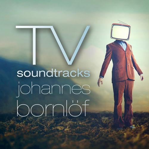 Johannes Bornlof TV Soundtracks