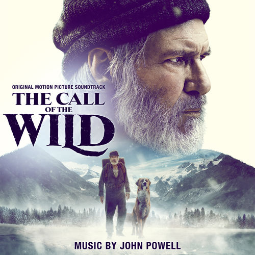 John Powell The Call of the Wild