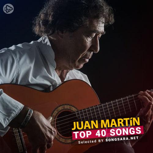 TOP 40 Songs Juan Martín (Selected BY SONGSARA.NET)