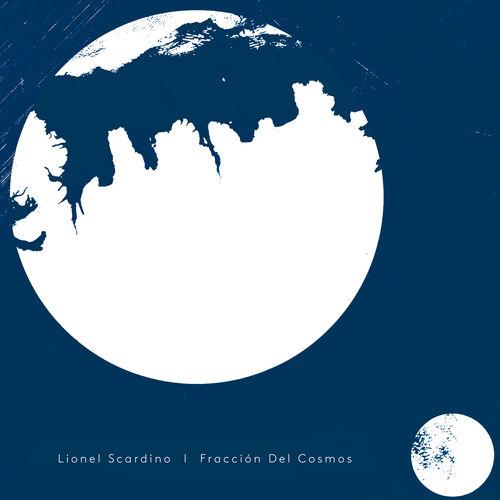 Lionel Scardino Fracción Del Cosmos