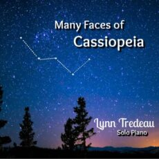 Lynn Tredeau Many Faces of Cassiopeia