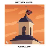 Matthew Mayer Journaling