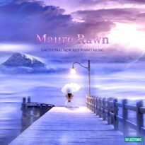 Mauro Rawn Emotional New Age Piano Music
