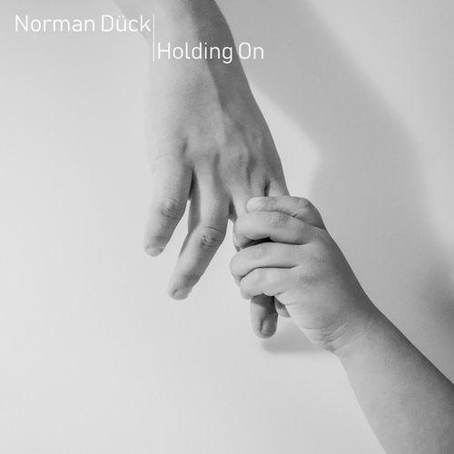 Norman Dück Holding On