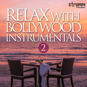 Relax with Bollywood Instrumentals, Vol. 2