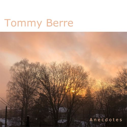 Tommy Berre Anecdotes