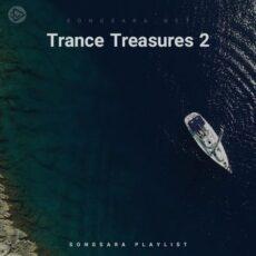 Trance Treasures 2 (Playlist By SONGSARA.NET)