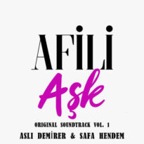 Afili Aşk (Original Soundtrack), Vol.1