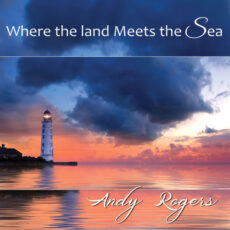Andy Rogers Where the Lands Meets the Sea