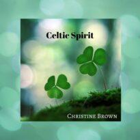 Christine Brown Celtic Spirit