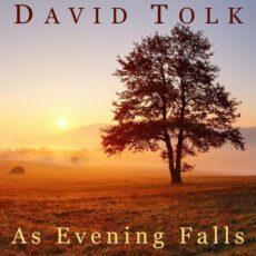 David Tolk As Evening Falls
