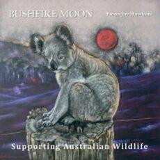 Fiona Joy Hawkins Bushfire Moon