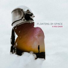 Floating In Space A New Dawn