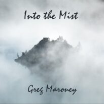 Greg Maroney Into the Mist